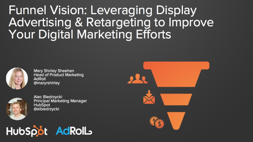 Wistia video thumbnail - Funnel Vision: Leveraging Display Advertising & Retargeting to Improve Your Digital Marketing Efforts