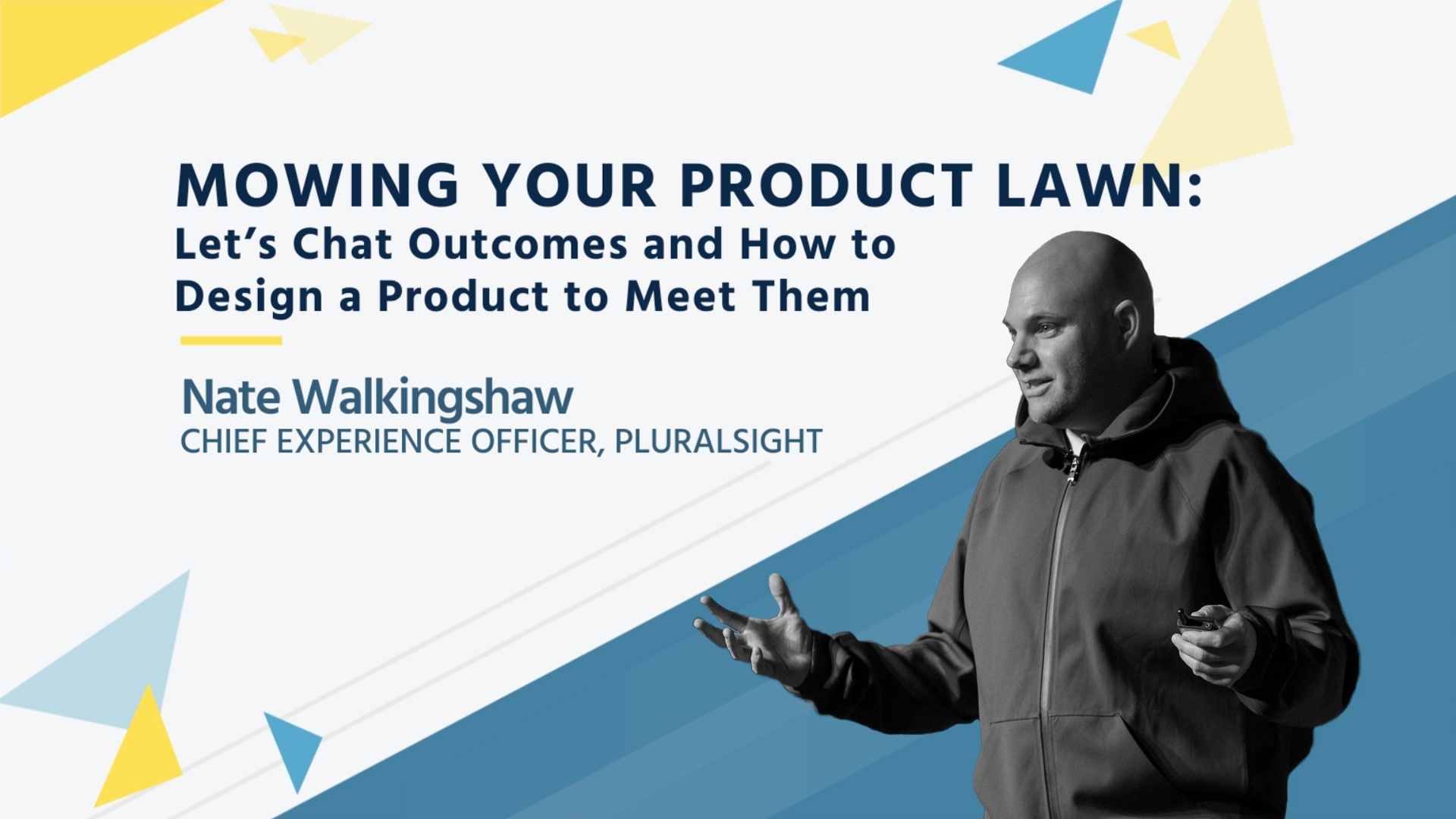 Wistia video thumbnail - Nate Walkingshaw - Mowing Your Product Lawn