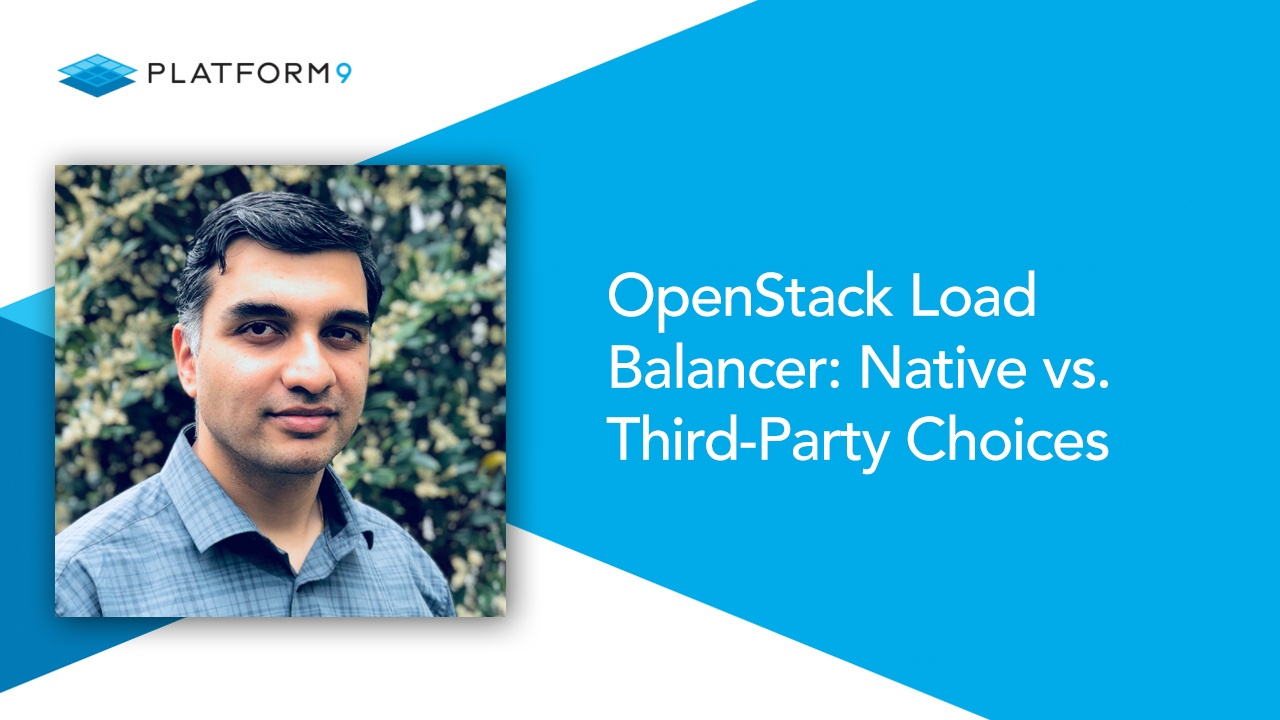 OpenStack Load Balancer: Native vs  Third-Party Choices