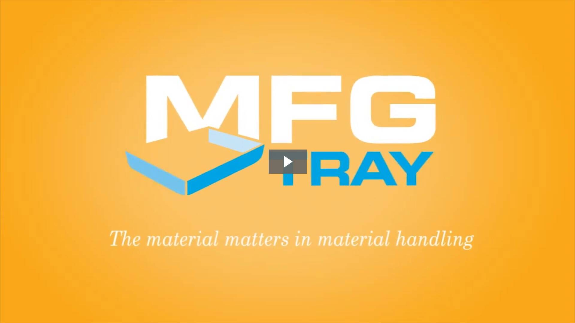 Fiberglass Material Handling Video by MFG Tray