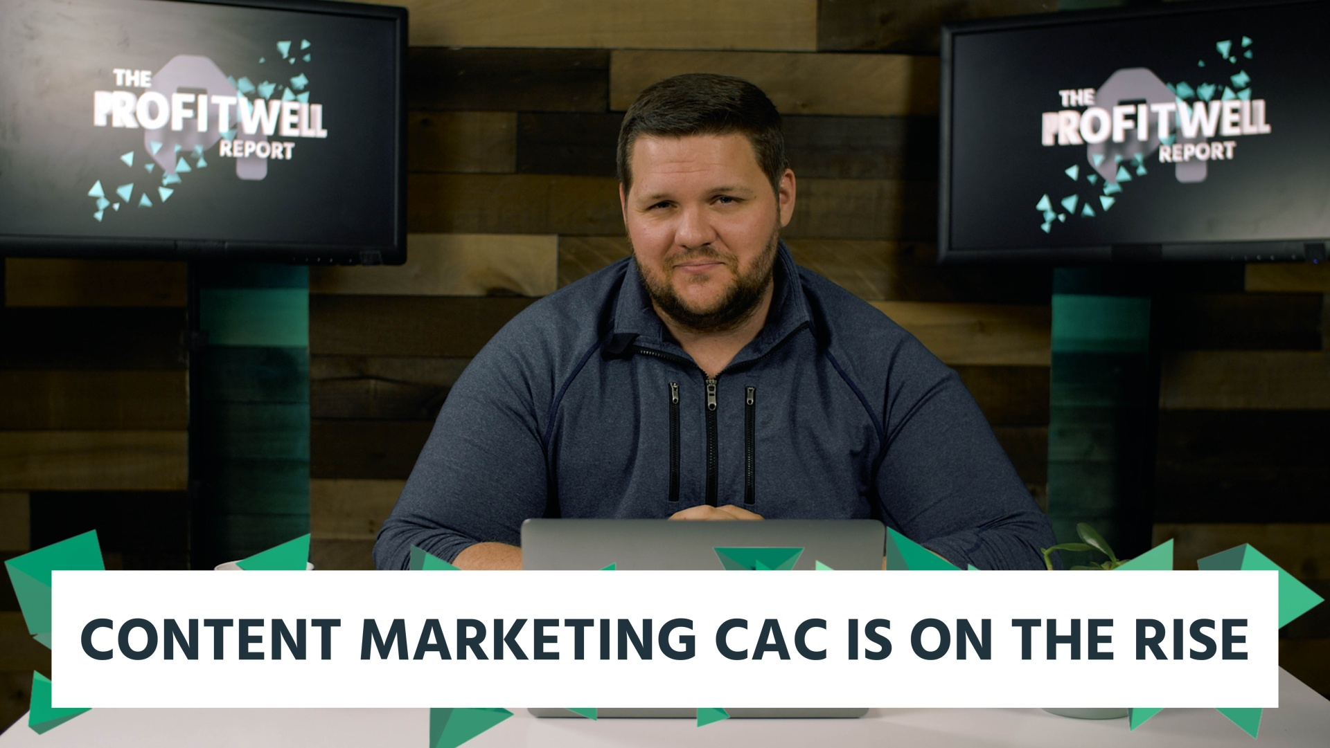 Wistia video thumbnail - ProfitWell Report Episode 2 - 10,000 Blogs Show Content Marketing CAC is on the Rise BLOG