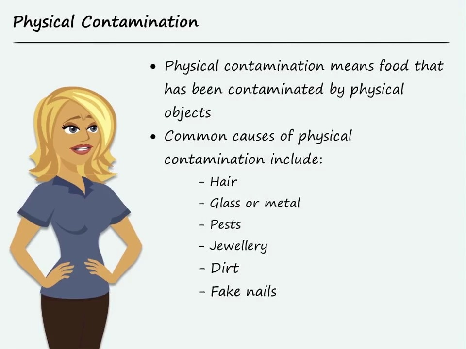 which is an example of physical contamination