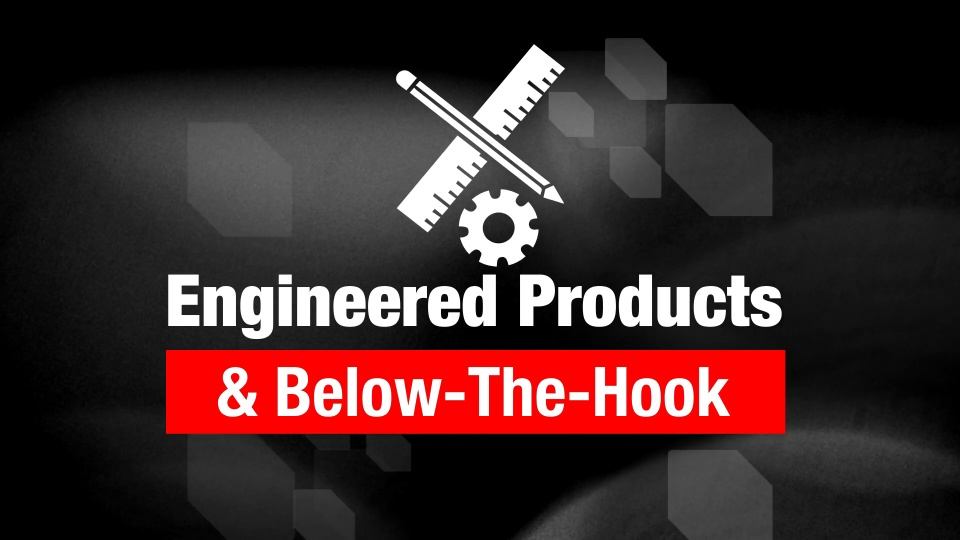 Engineered Products & Below-the-Hook
