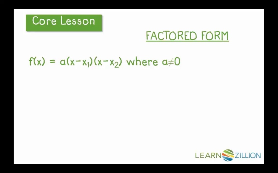 Find Zeros Of Quadratic Functions Using Factored Form Learnzillion