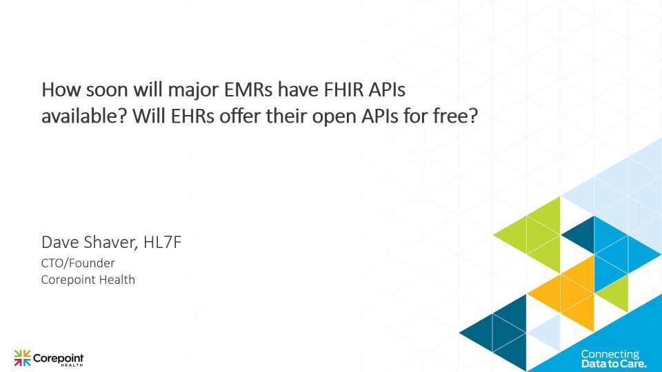 When will EMRs have FHIR APIs available?