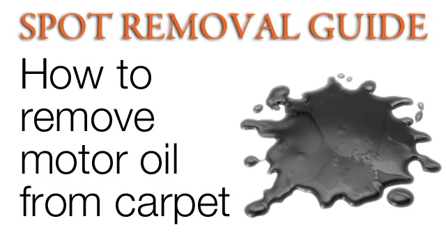 How To Remove Oil Stains From Carpet   Removing Oil Stains From Carpet |  Spot Removal Guide