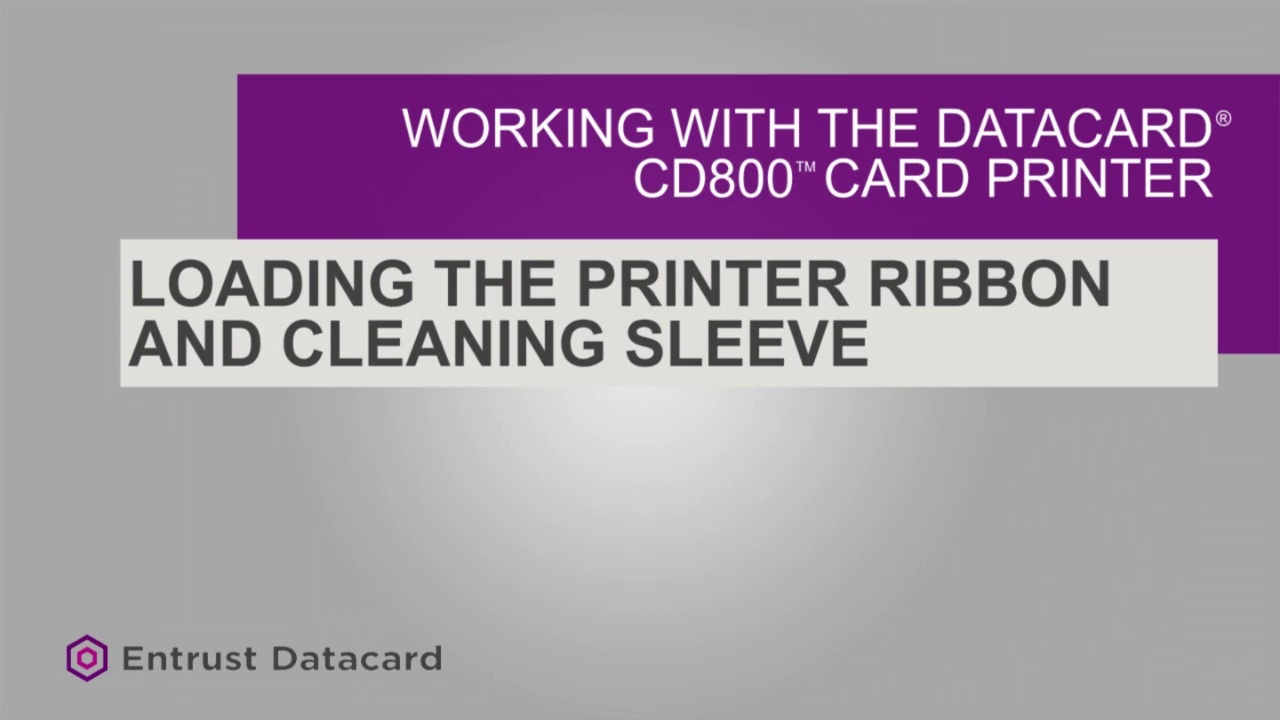 Loading the Printer Ribbon and Cleaning Sleeve - CD800
