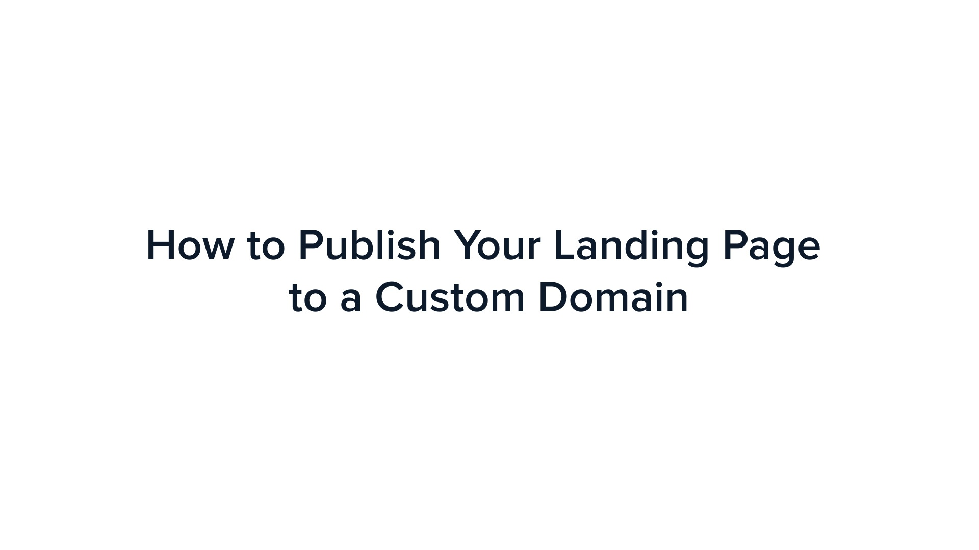 Publishing on a Custom Domain (CNAME) – Instapage Help Center
