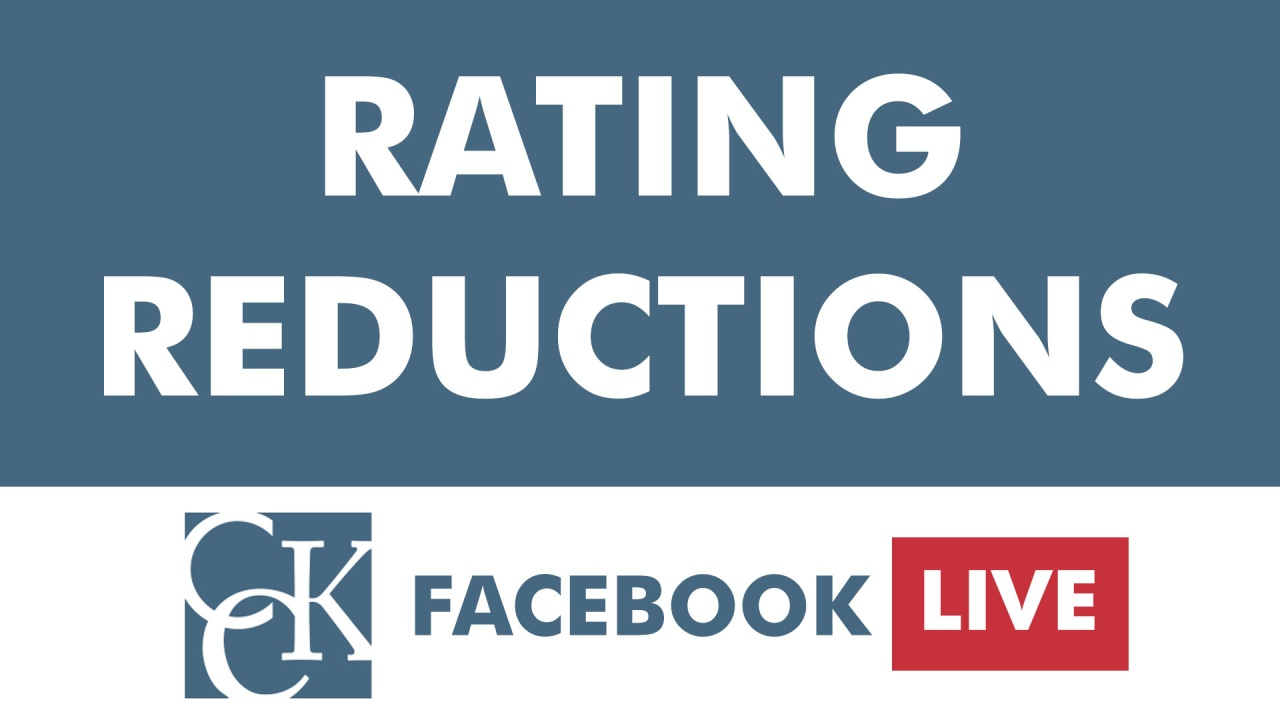 rating reductions: what va can and cannot do | cck law