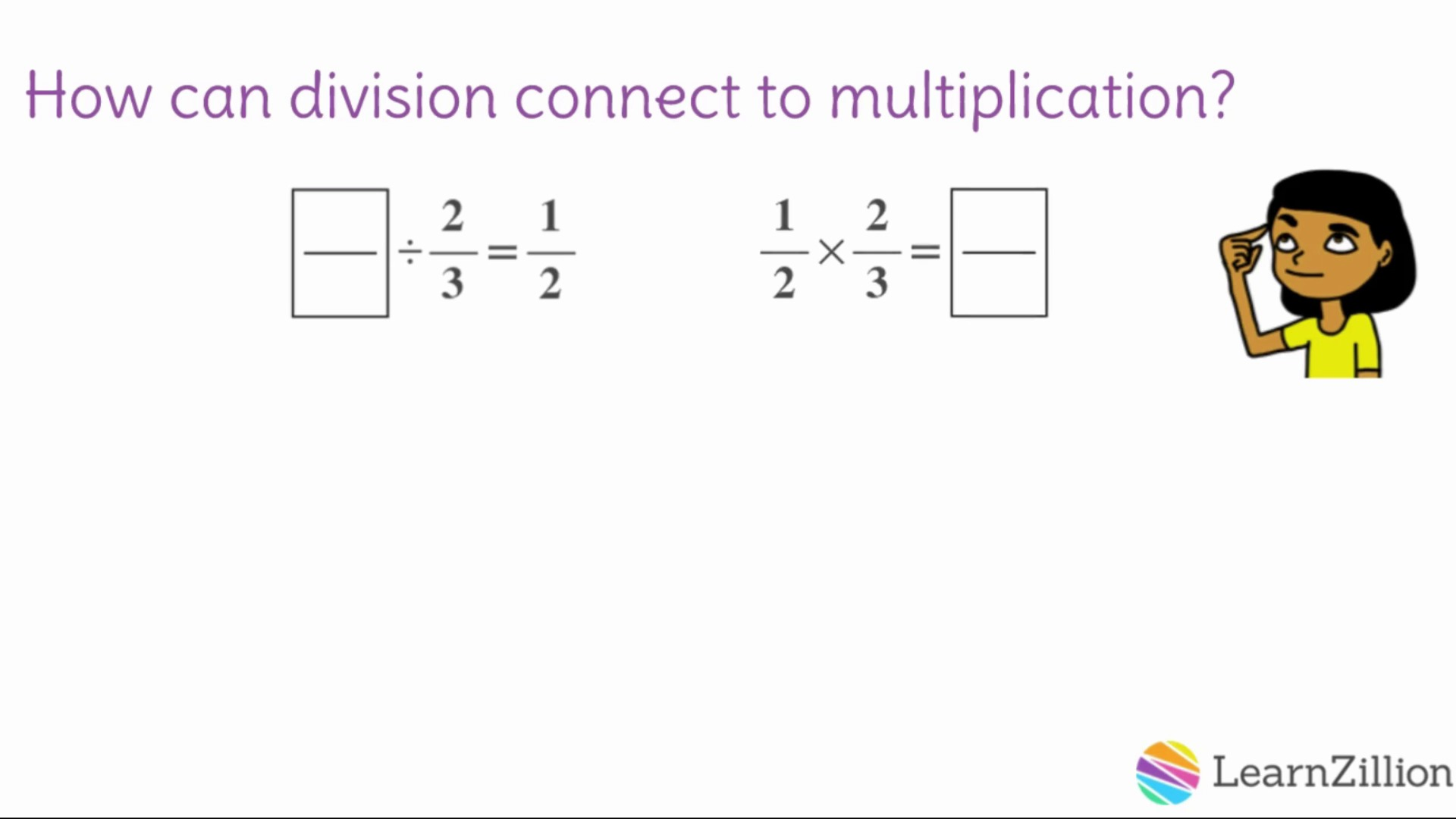 Divide A Fraction By A Fraction By Connecting To Multiplication (c)  Learnzillion