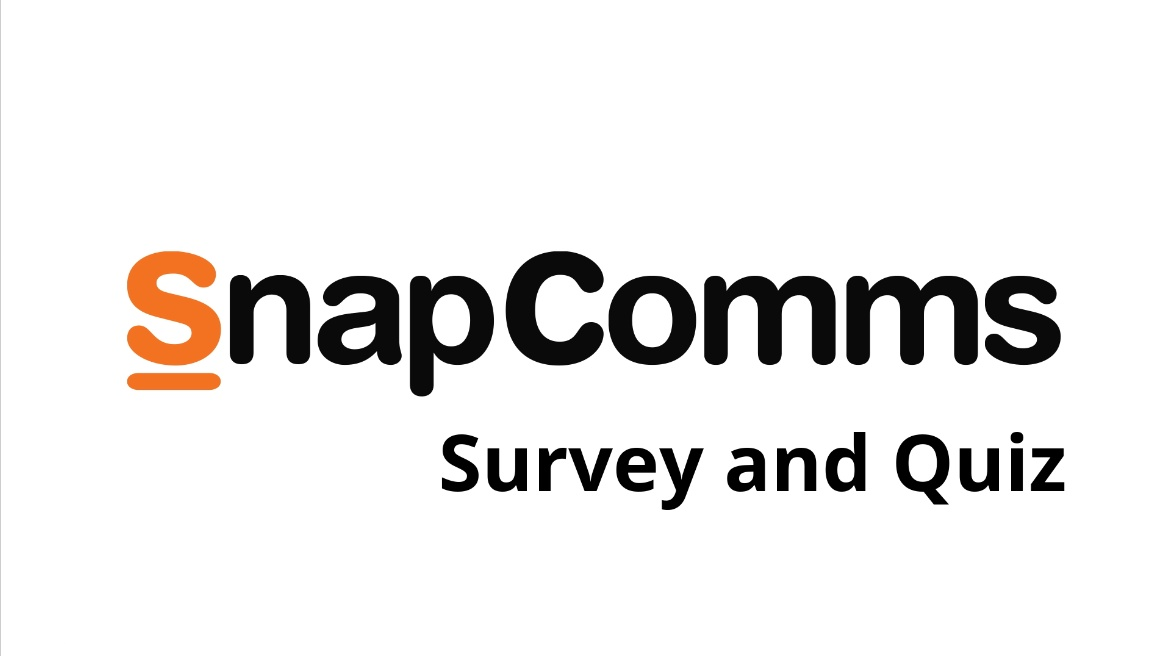 SnapComms Survey and Quiz