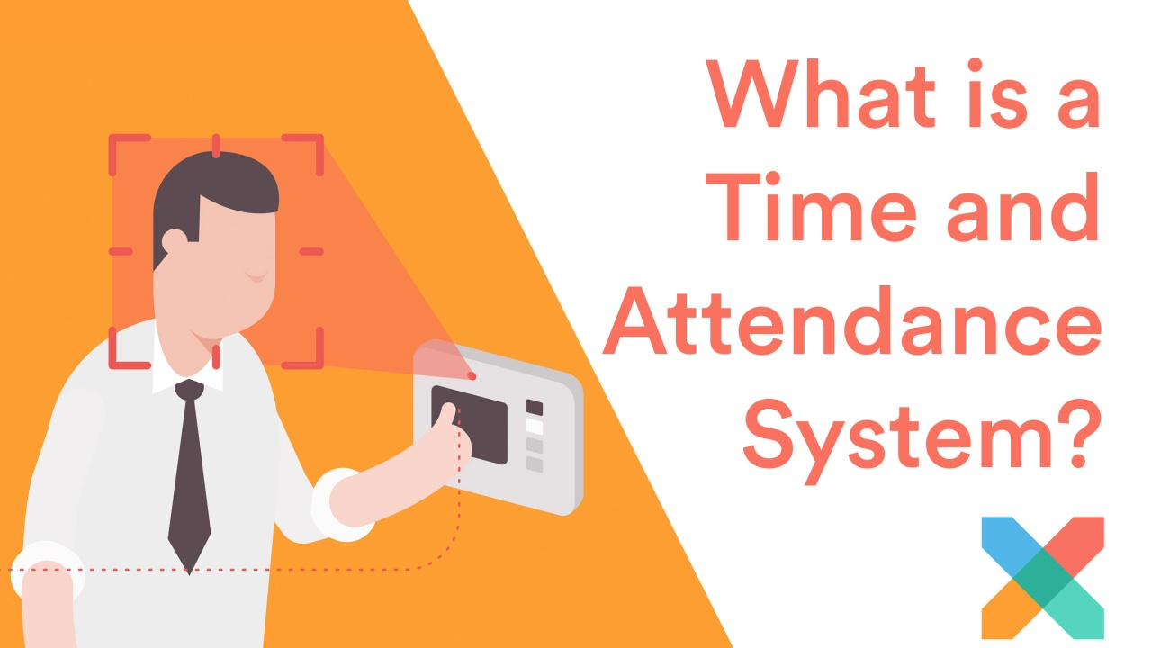 What is a Time and Attendance System?