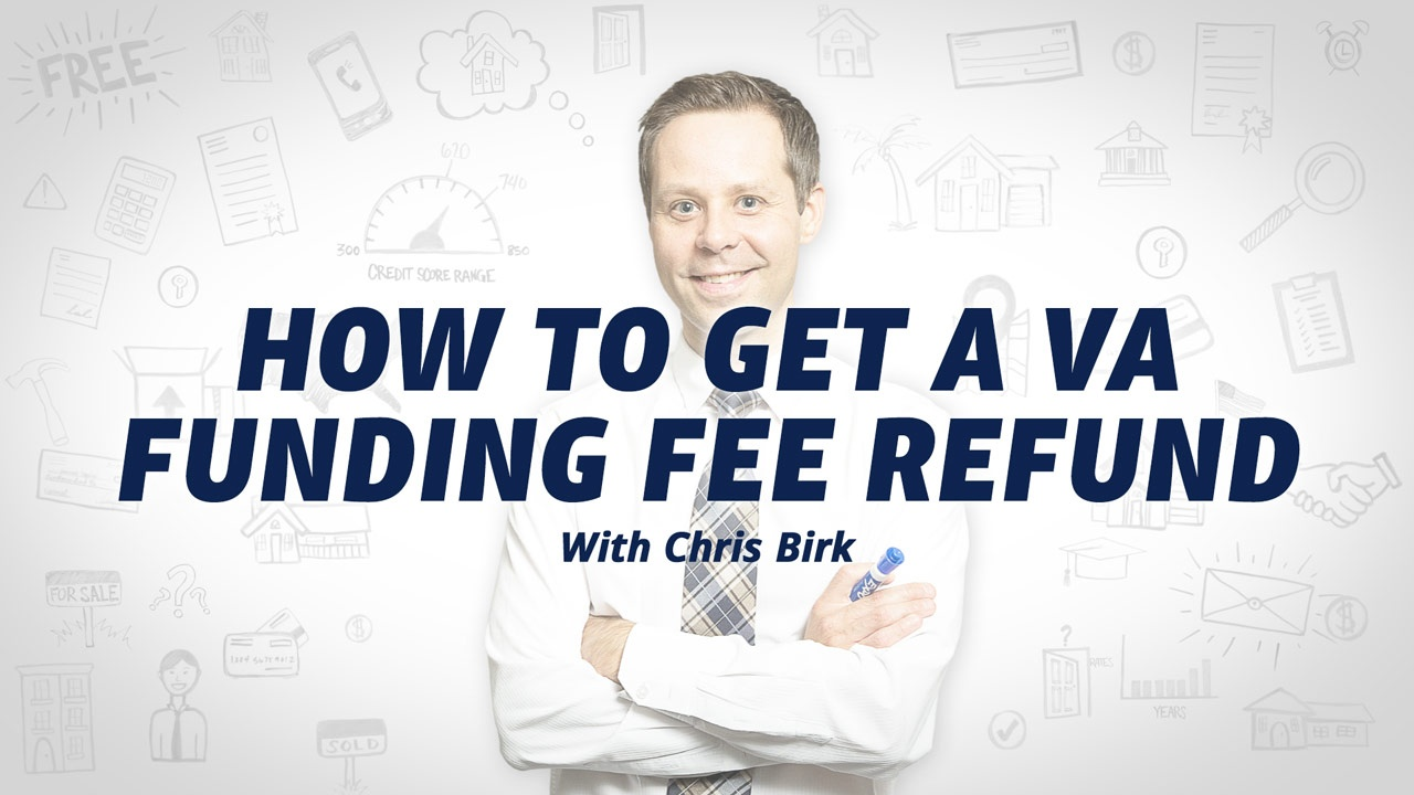 How to Get a VA Funding Fee Refund