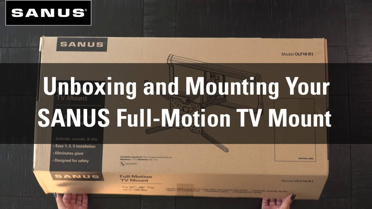 Wistia video thumbnail - Unboxing and Mounting Your Full-Motion TV Mount