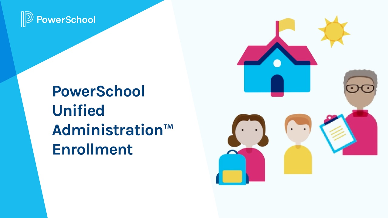 Powerschool Unified Administration Enrollment