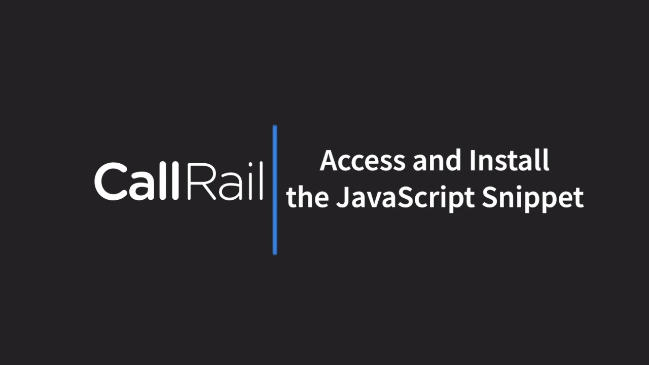 Access and Install CallRail's JavaScript Snippet
