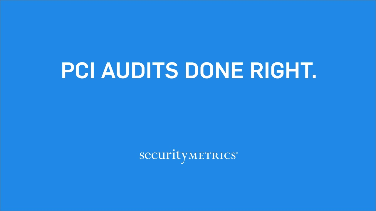 PCI Audits Done Right