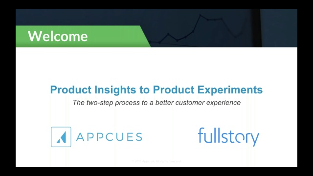 Wistia video thumbnail - Appcues and FullStory on Customer Experience [An On-Demand Webinar]