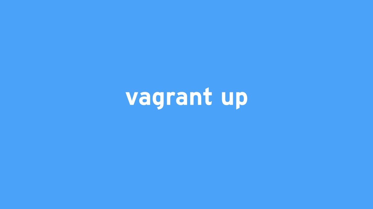 Vagrant up