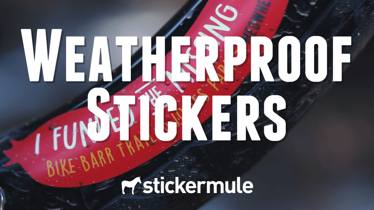 Run your stickers through the mill or the dishwasher