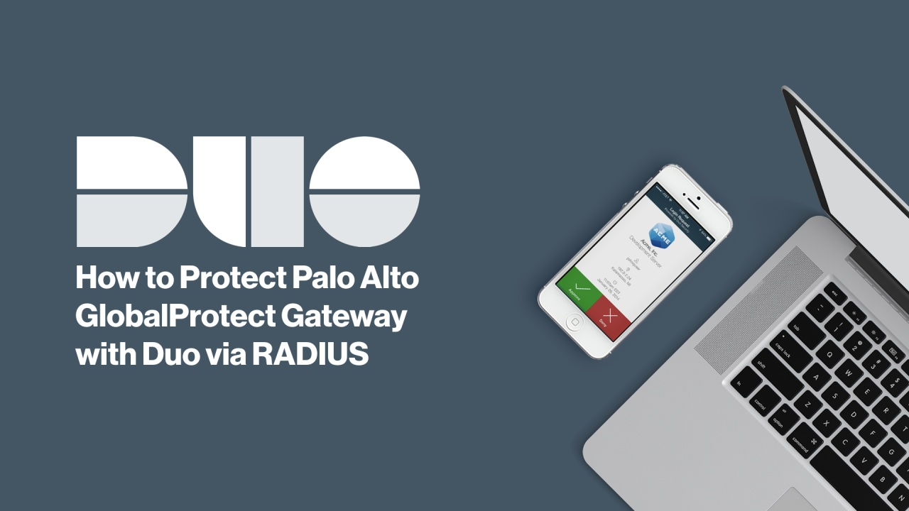 How to Install Duo Two-factor Authentication for Palo Alto GlobalProtect  (RADIUS Configuration)