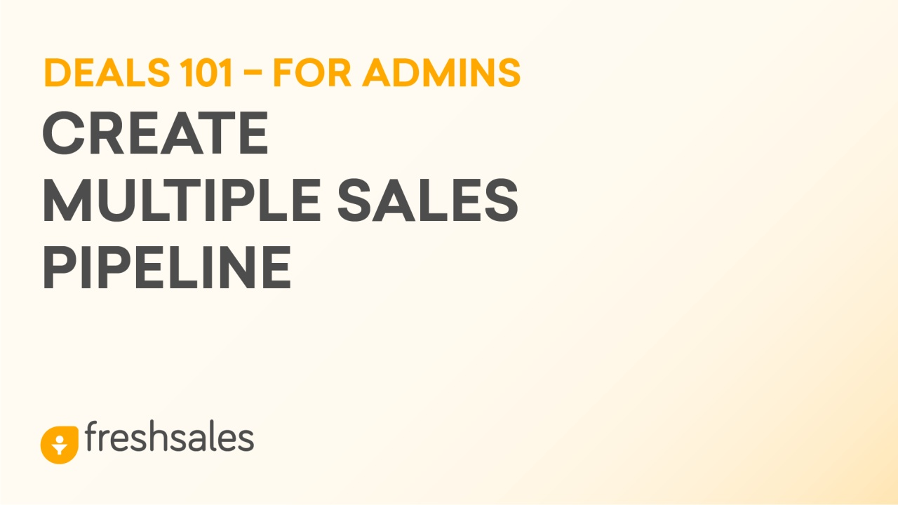 How to create Multiple Sales Pipeline