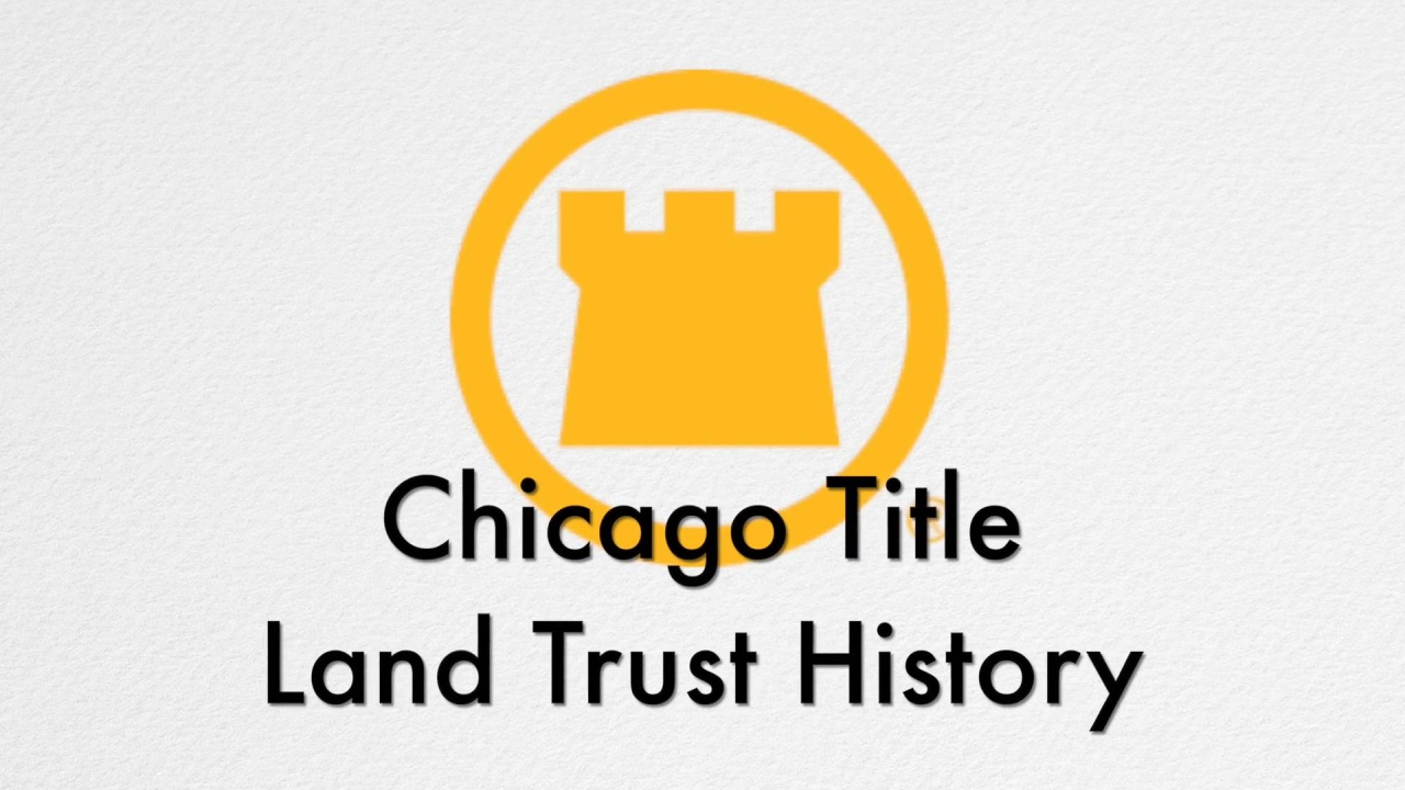 Chicago Title Land Trust