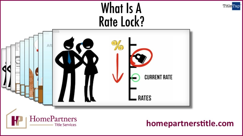 What Is A Rate Lock Weston Fl Title Company Homepartners Title