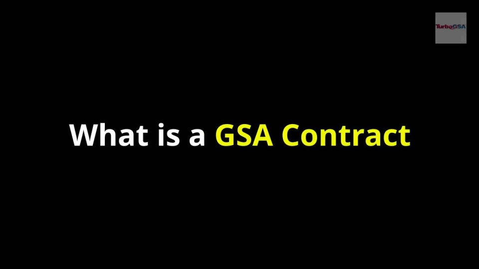 Wistia video thumbnail - What is a GSA Contract