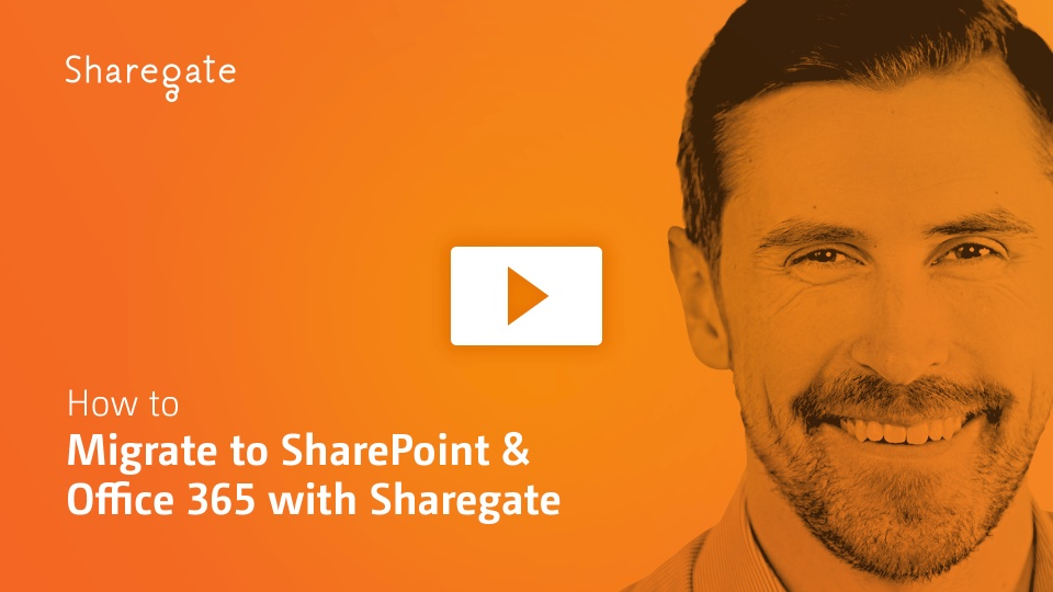 How to Migrate to SharePoint and Office 365 with Sharegate