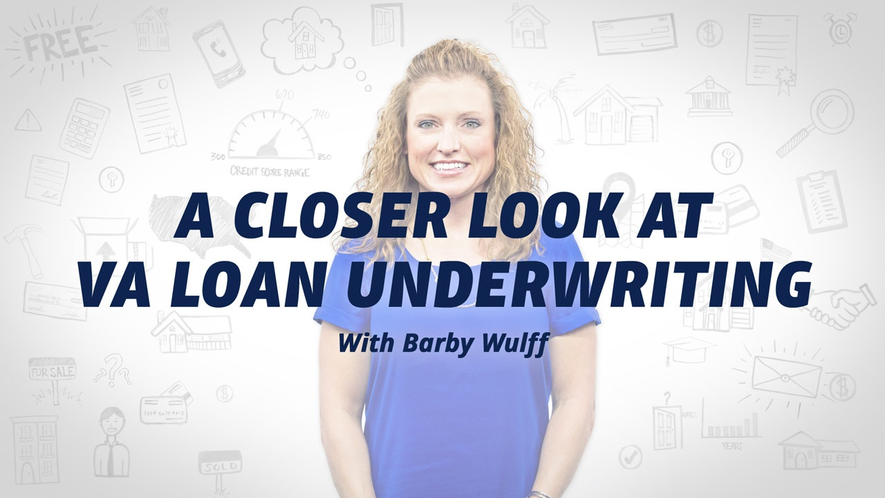 Va Loan Underwriting