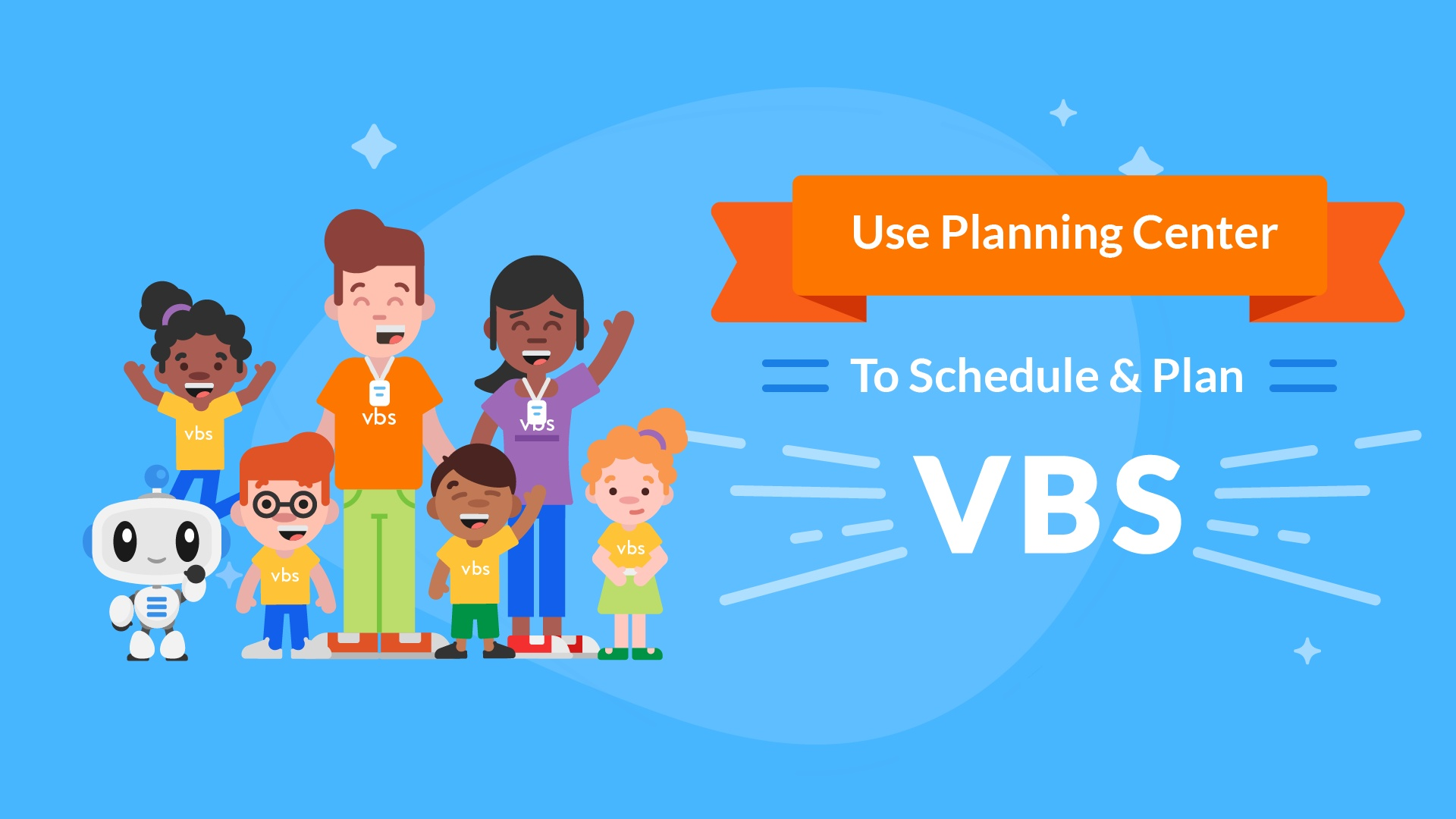 Schedule and Plan VBS