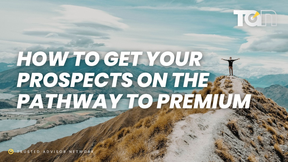 How To Get Your Prospects On The Pathway Premium Trusted
