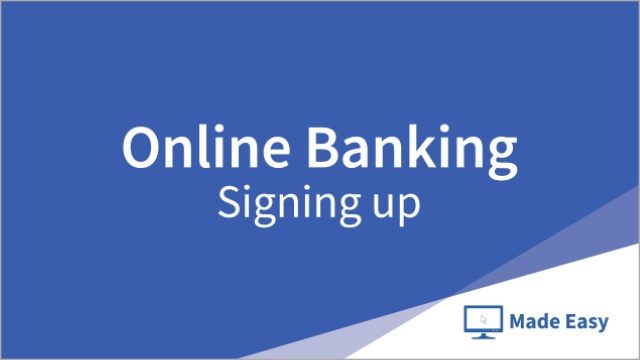 Wistia video thumbnail - Online Banking: Signing up