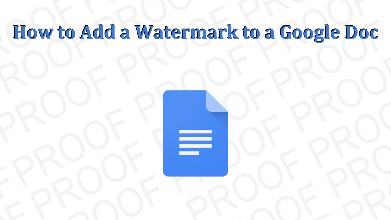 How To Add A Watermark Google Doc