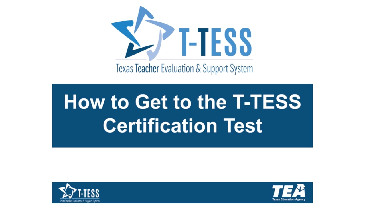 How To Get To The T Tess Certification Test T Tess