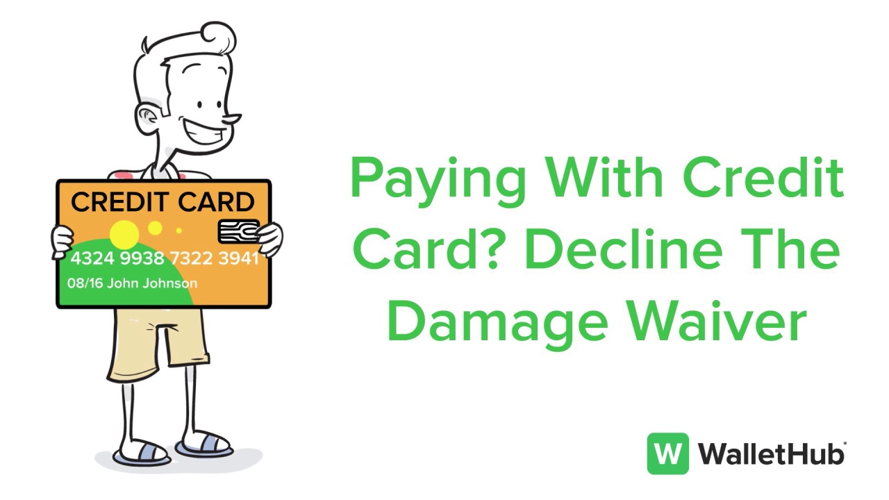 Collision Loss Damage Waiver What It Is Should You Buy