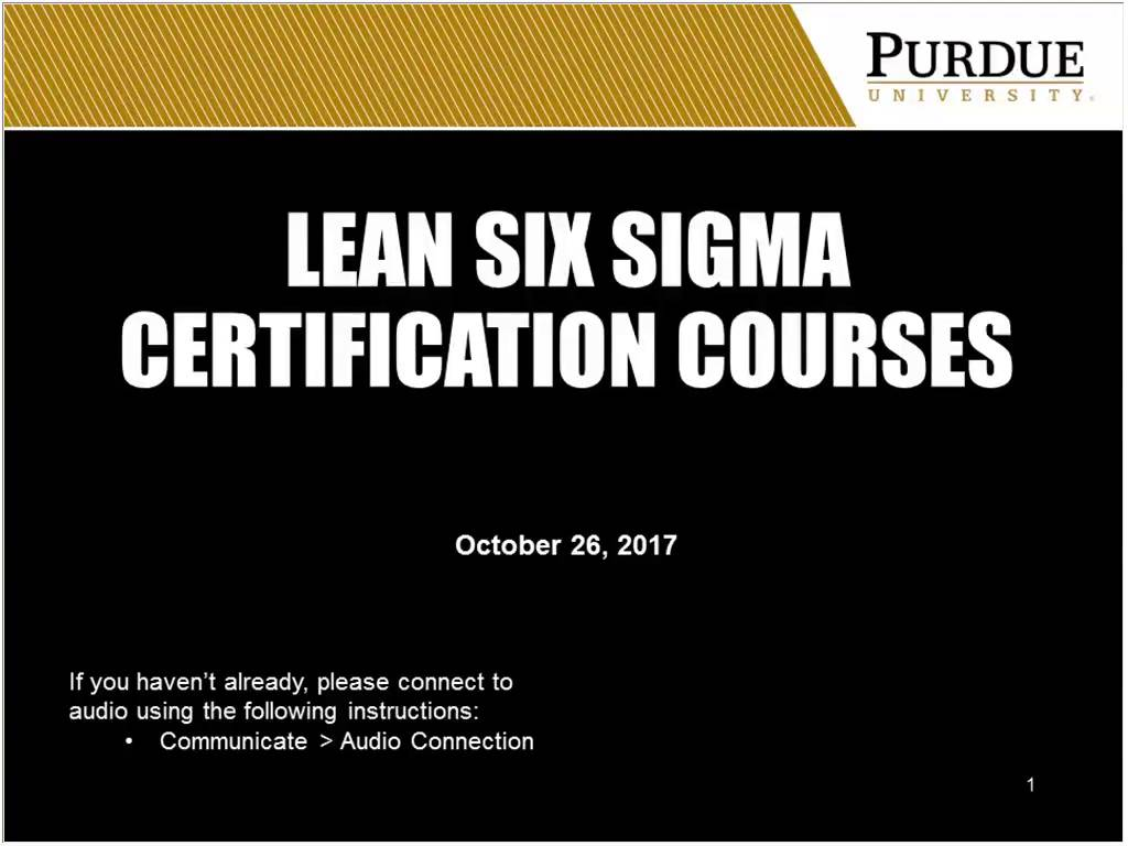 Watch our recent webinar lean six sigma online certification watch our recent webinar lean six sigma online certification training at purdue university xflitez Image collections