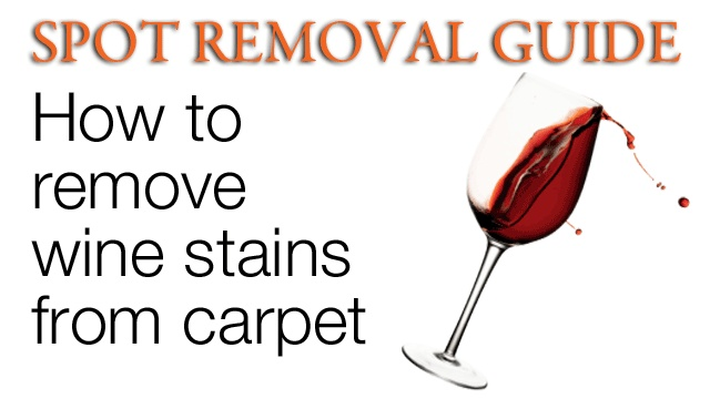 How To Remove Red Wine Out Of Carpet | Remove Wine Stains From Carpet |  Spot Removal Guide