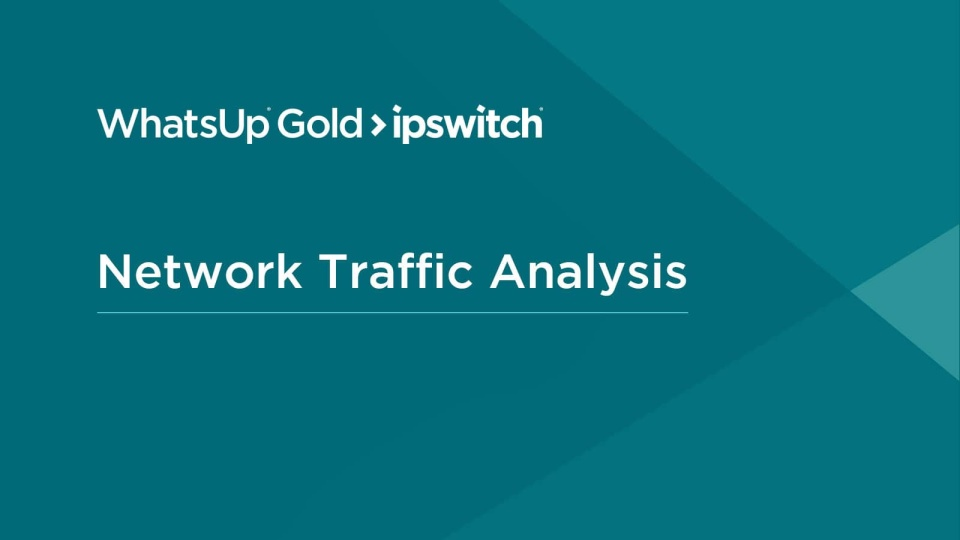 Network Traffic Analysis in WhatsUp Gold 2018