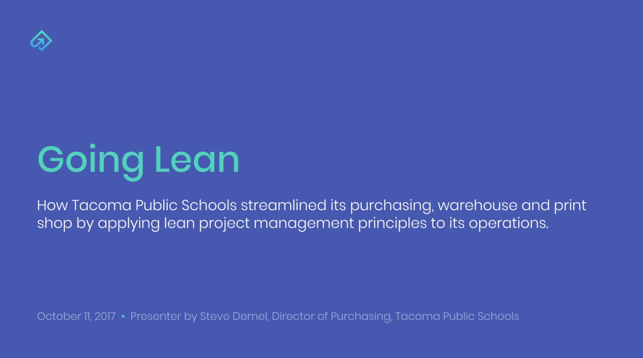 Wistia video thumbnail - Going Lean: How Tacoma Public Schools Introduced Lean Project Management Principles to Streamline Purchasing