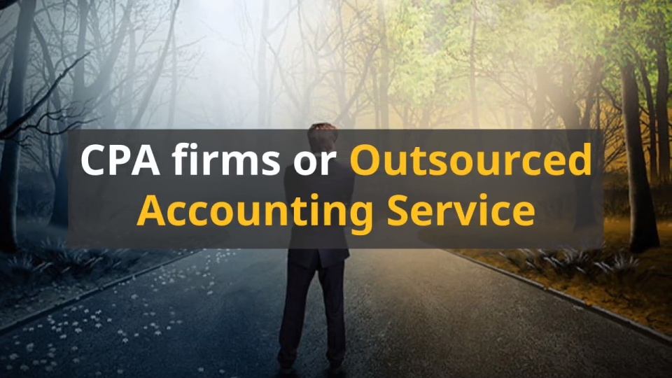 CPA Firms or Outsourced Accounting Service