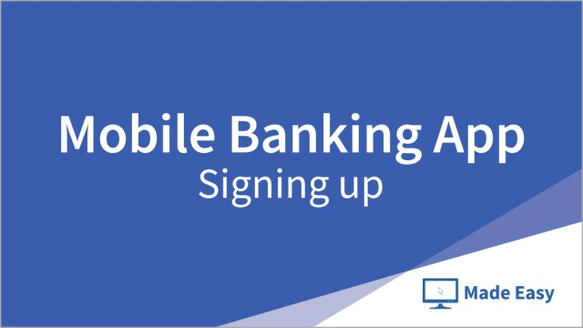 Wistia video thumbnail - Mobile Banking App: Signing up