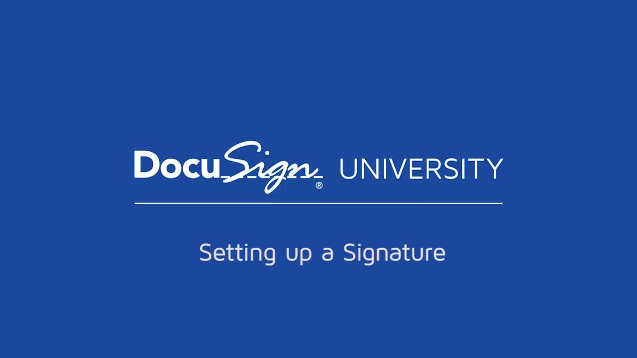 DocuSign Set Up A Signature Video