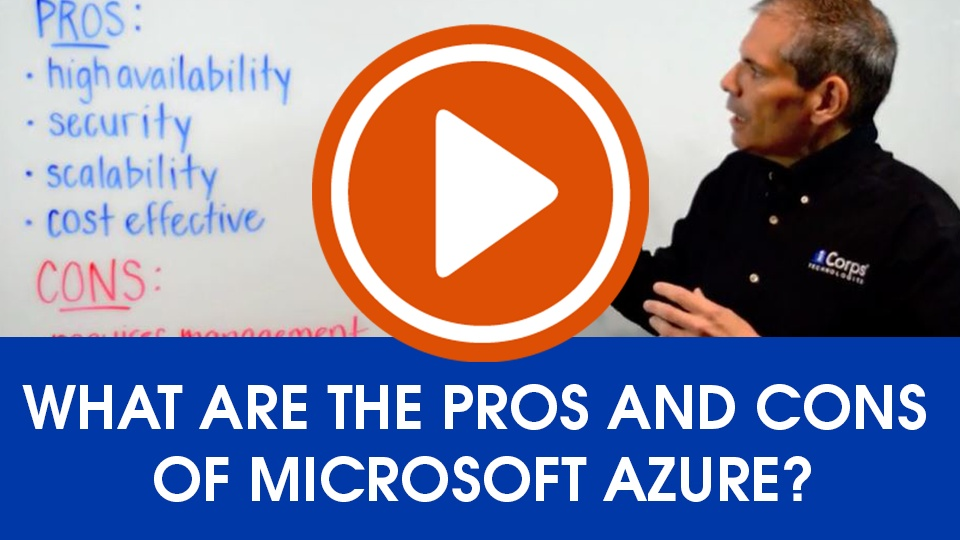 Wistia video thumbnail - What are the Pros and Cons of Microsoft Azure