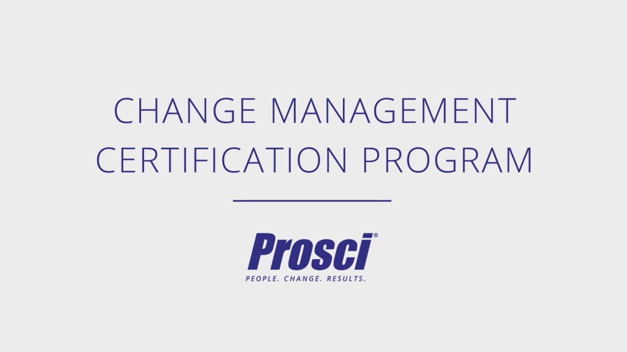 Change Management Certification Training Prosci