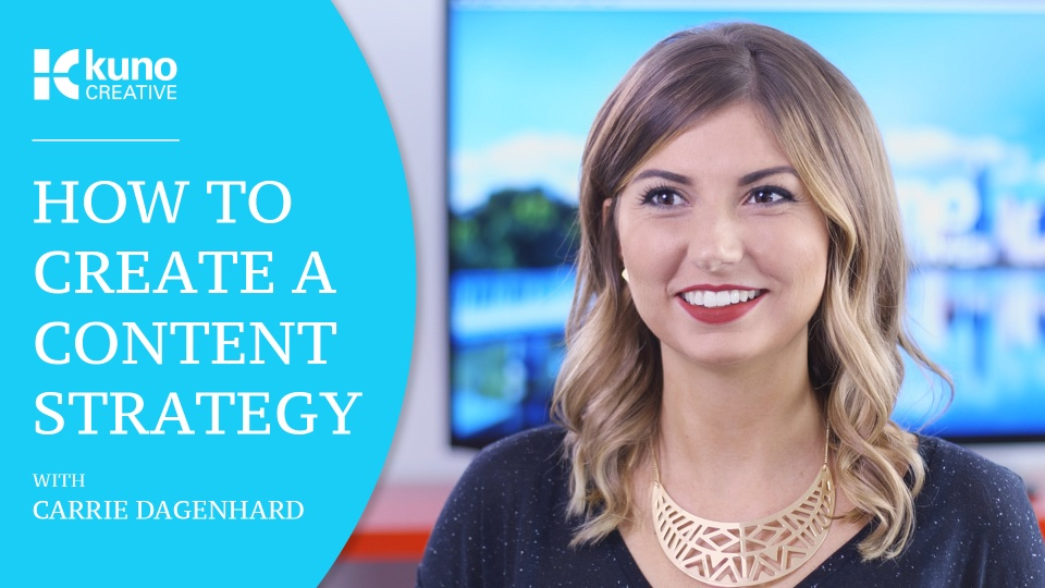 Wistia video thumbnail - How To Create A Successful Content Strategy with Carrie Dagenhard