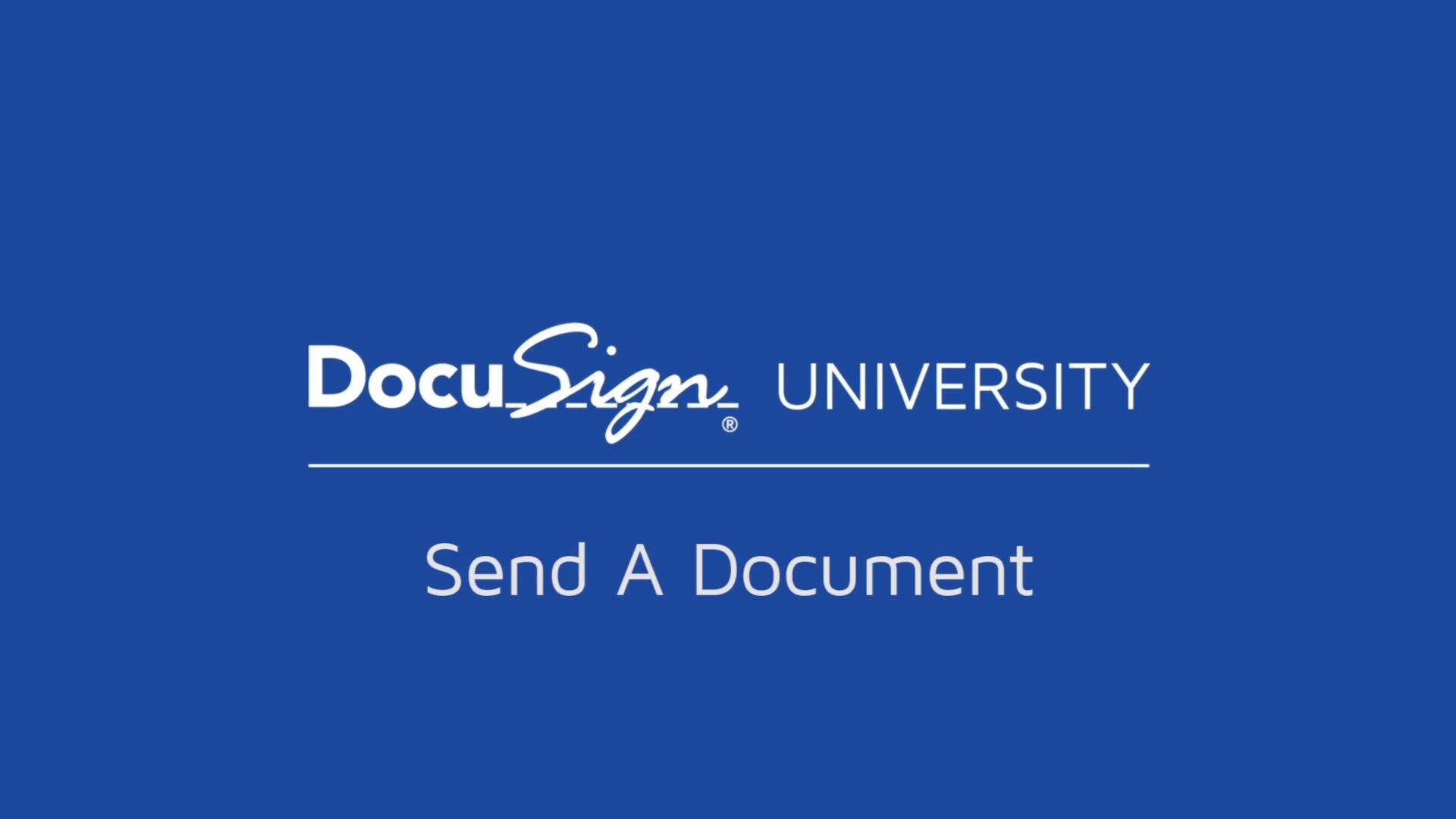 DocuSign Sending Documents Video