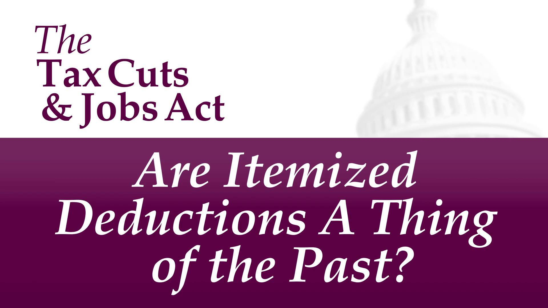 Tax cuts and jobs act - what you need to know