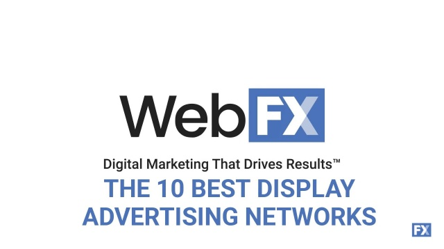 The 10 Best Display Advertising Networks